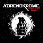 Cover: Adrenokrome - The First Day Of The Rest Of My Life