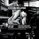 Cover: Hellfish - The Hong Kong Chop