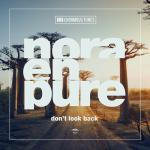 Cover: Nora En Pure - Don't Look Back