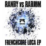 Cover: Radium & Randy - Frenchcore Loca