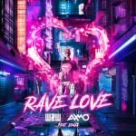 Cover: W&W & AXMO ft. SONJA - Rave Love