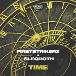 Cover: Firststrikerz & Sleqroth - Time