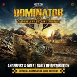 Cover: Angerfist - Rally of Retribution (Official Dominator 2019 Anthem)