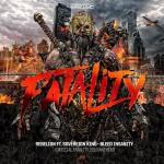 Cover: Rebelion ft. Sovereign King - Bleed Insanity (Official Fatality 2018 Anthem)