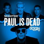 Cover: Scooter - Paul Is Dead