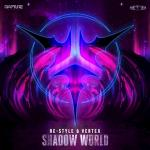Cover: Re-Style & Vertex - Shadow World