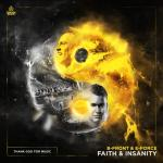 Cover: B-Front & E-Force - Faith & Insanity