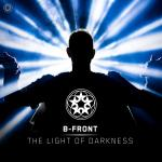Cover: B-Front - The Light Of Darkness