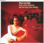 Cover: Paul Van Dyk - Tell Me Why (The Riddle)