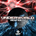 Cover: Reap Mexc - Underworld