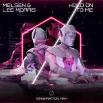 Cover: Melsen & Lee Morris - Hold On To Me