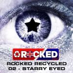 Cover: Rocked Recycled - Starry Eyed