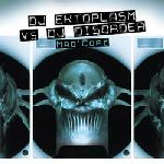 Cover: DJ Ektoplasm vs. DJ Disorder - Another State Of Core