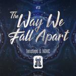 Cover: Tensteps & NOHC - The Way We Fall Apart