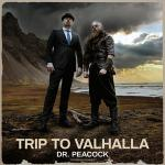Cover: Dr. Peacock - Trip To Valhalla