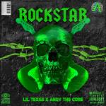 Cover: Lil Texas & Andy The Core - Rockstar