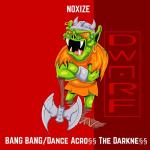 Cover: Noxize - Dance Acro§§ The Darkne§§