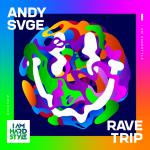 Cover: Andy SVGE - Ravetrip