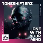 Cover: Toneshifterz - One With Your Mind