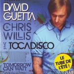 Cover: David Guetta & Chris Willis - Tomorrow Can Wait