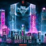 Cover: Rebelion - Ghost Of Us