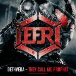 Cover: DETHVEDA - They Call Me Prophet