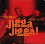 Cover: Scooter - Jigga! Jigga!