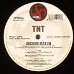 Cover: TNT - Second Match (TNT's Hard Treatment)