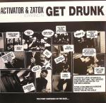 Cover: Activator - Get Drunk