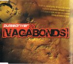 Cover: Pulsedriver - Vagabonds