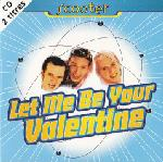 Cover: Scooter - Let Me Be Your Valentine