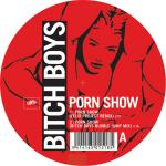 Cover: Bitch Boys - Porn Show (Felix Project Remix)