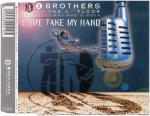 Cover: 2 Brothers On The 4th Floor Feat. Des'Ray And D-Rock - Come Take My Hand (Radio Version)