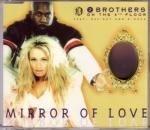 Cover: 2 Brothers On The 4th Floor - Mirror Of Love