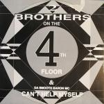 Cover: 2 Brothers On The 4th Floor & Da Smooth Baron MC - Can't Help Myself