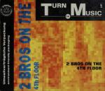 Cover: 2 Brothers On The 4th Floor - Turn Da Music Up