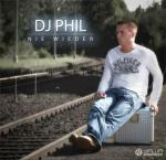Cover: Dj Phil - Nie Wieder (Club Mix)