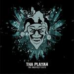 Cover: Tha Playah - Premonition