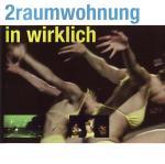 Cover: 2raumwohnung - Die Schwere
