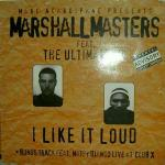 Cover: Marshall Masters Ft. The Ultimate Mc - I Like It Loud