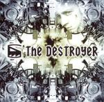 Cover: The Destroyer - The Calm Guy