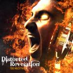 Cover: Distorted Revelation - Too Much Pain