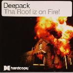 Cover: Deepack - Tha Roof Iz On Fire