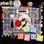 Cover: Plan B - No Good (Chase & Status Remix)
