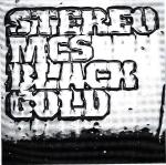 Cover: Stereo MC's - Black Gold