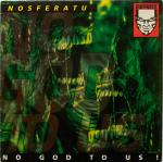 Cover: Nosferatu - No God To Us!