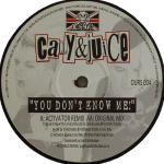 Cover: Cally & Juice - You Don't Know Me! (DJ Activator Remix)