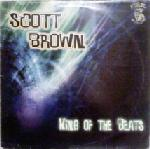 Cover: Scott Brown - King Of The Beats