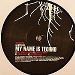 Cover: Dj Mystery - My Name Is Techno