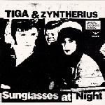 Lyrics Sunglasses At Night  tiga zyntherius sunglasses at night lyrics techno